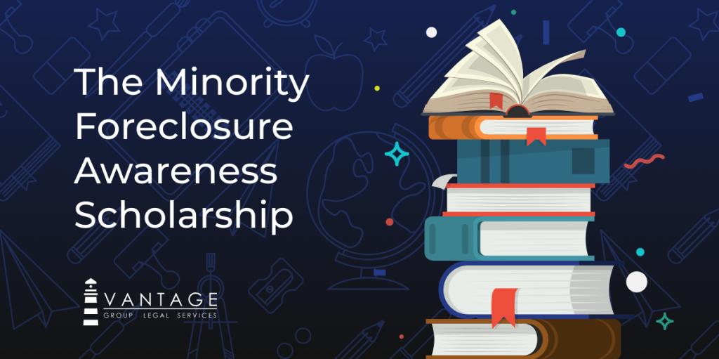 The Minority Foreclosure Awareness Scholarship